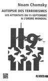 Noam Chomsky - Autopsie des terrorismes - Les attentats du 11-Septembre et l'ordre mondial.