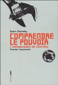 Noam Chomsky - Comprendre le pouvoir - Tome 1.