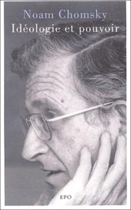 Noam Chomsky - Idéologie et pouvoir.