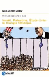 Israël, Palestine, Etats-Unis : le triangle fatidique.pdf