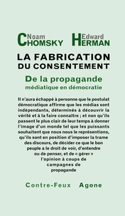 La fabrication du consentement - Noam Chomsky, Edward Herman - 9782748911008 - 21,99 €