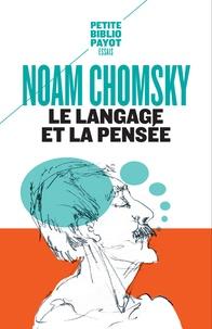 Noam Chomsky - Le langage et la pensée.