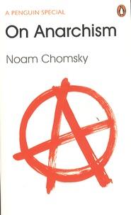 Noam Chomsky - On Anarchism.