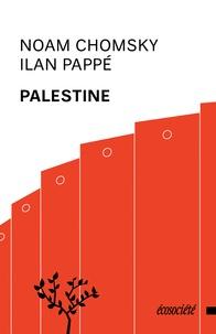 Noam Chomsky et Ilan Pappé - Palestine.