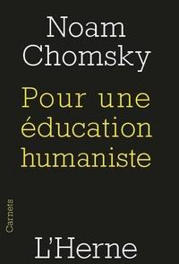 Noam Chomsky - Pour une éducation humaniste.