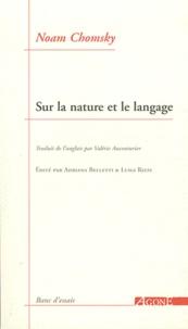 Noam Chomsky - Sur la nature et le langage.