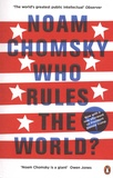 Noam Chomsky - Who Rules the World?.