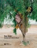 Noam Gal et Emmanuelle de L'Ecotais - Ron Amir - Quelque part dans le désert.