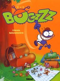 Nob - Bogzzz Tome 1 : L'école buissonnière.