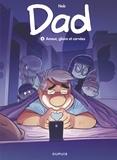 Nob - Dad - tome 5 - Amour, gloire et corvées - Amour, gloire et corvées.