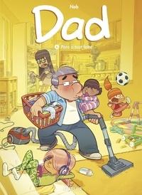 Téléchargements de livres Kindle gratuits Dad - tome 6 - Père à tout faire 9791034749393 par Nob