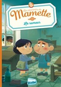 Nob et Sophie Lodwitz - Mamette Tome 6 : La rumeur.