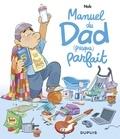 Nob - Manuel du Dad (presque) parfait - tome 0 - Manuel du Dad (presque) parfait.