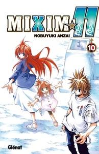 Nobuyuki Anzai - MIXIM 11 - Tome 10.