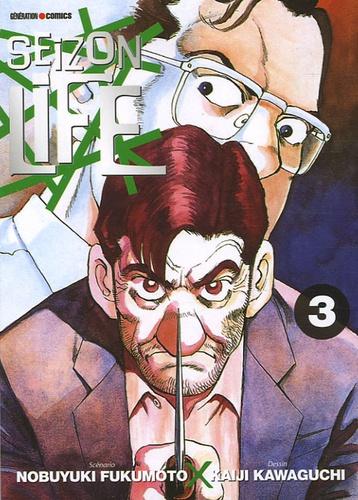 Nobuyuki Fukumoto - Seizon Life Tome 3 : .