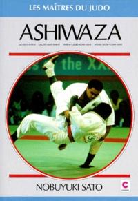 Nobuyuki Sato - Ashi-waza - De-ashi-barai, okuri-ashi-barai, harai-tsuri-komi-ashi, sasae-tsuri-komi-ashi, les techniques des champions.