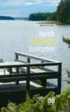 Noch zwanzig Sommer - Roman.