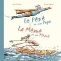 Noé Carlain et Ronan Badel - Le pépé de mon pépé & la mémé de ma mémé.