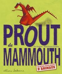 Noé Carlain et Anna-Laura Cantone - Prout de mammouth - Et autres petits bruits d'animaux.