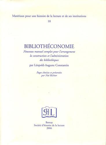 Noë Richter - Bibliothéconomie par Leopold-Auguste Constantin - Nouveau manuel complet pour l'arrangement la construction et l'administration des bibliothèques.