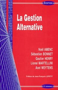 Noël Amenc et Sébastien Bonnet - La gestion alternative.