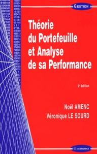 Noël Amenc et Véronique Le Sourd - Théorie du Portefeuille et Analyse de sa Performance.