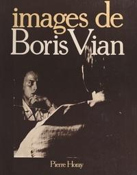 Noël Arnaud et  d'Déé - Images de Boris Vian - Cantate eikonographia.