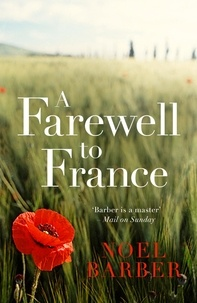Noël Barber - A Farewell to France.