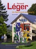 Noël Benoit - Fernand Léger - Un Normand planétaire.