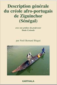 Noël Bernard Biagui - Description générale du créole afro-portugais de Ziguinchor (Sénégal).