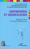 Noël Bertrand Boundzanga et Achille-Fortuné Manfoumbi-Mvé - Controverse et signification - Mélanges offerts à Fortunat Obiang Essono.