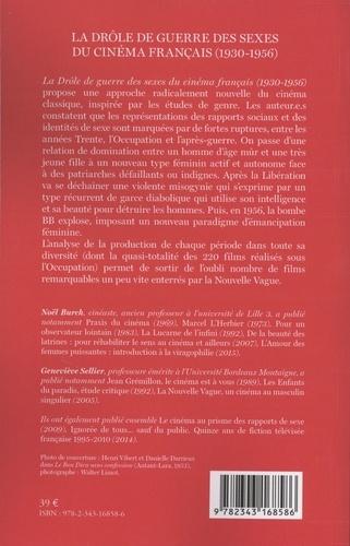 La drôle de guerre des sexes du cinéma français (1930-1956)  édition revue et augmentée