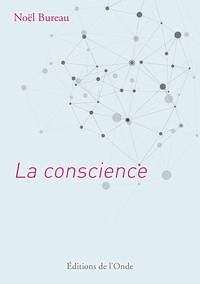 Ebook pdf epub téléchargements La Conscience (French Edition) 9782371581715