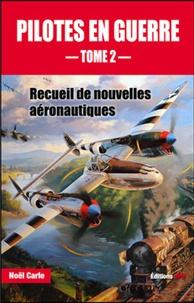 Galabria.be Pilotes en guerre - Recueil de nouvelles aéronautiques Tome 2 Image