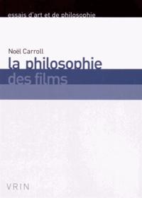 Noël Carroll - La philosophie des films.