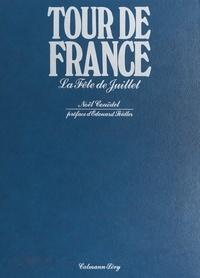 Noël Couëdel et  Collectif - Tour de France - La fête de juillet.