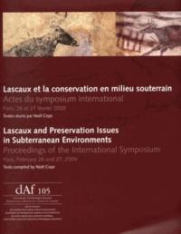 Noël Coye - Lascaux et la conservation en milieu souterrain - Actes du symposium international, Paris, 26 et 27 février 2009.
