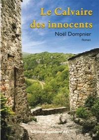 Noël Dompnier - Le calvaire des innocents.