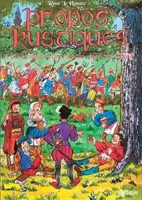 Noël Du Fail et René Le Honzec - Propos rustiques et autres baliverneries.