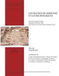Noël Duval - Les églises de Jordanie et leurs mosaïques.