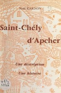 Noël Gardon - Saint-Chély d'Apcher - Une description. Une histoire.