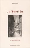 Noël Gayraud - La Barrière et ses Tunaires.