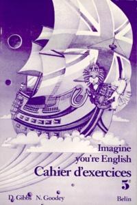 Alixetmika.fr ANGLAIS 5EME IMAGINE YOU'RE ENGLISH. Cahier d'exercices Image