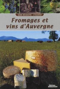 Noël Graveline - Fromages et vins d'Auvergne.