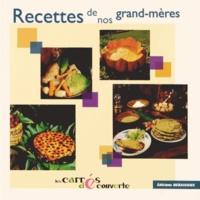 Noël Graveline et Francis Debaisieux - Recettes de nos grand-mères.