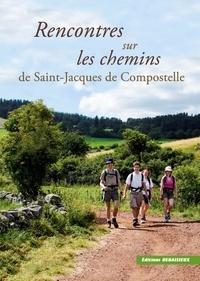 Rencontres sur les chemins de Saint-Jacques de Compostelle.pdf