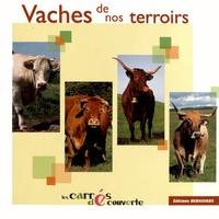 Noël Graveline et Francis Debaisieux - Vaches de nos terroirs.