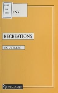 Noël Guetny - Récréations.