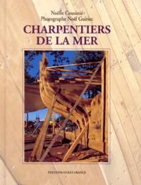 Noël Guiriec et Noëlle Cousinié - Charpentiers de la mer.
