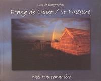 Noël Hautemanière - Etang de Canet/St-Nazaire.